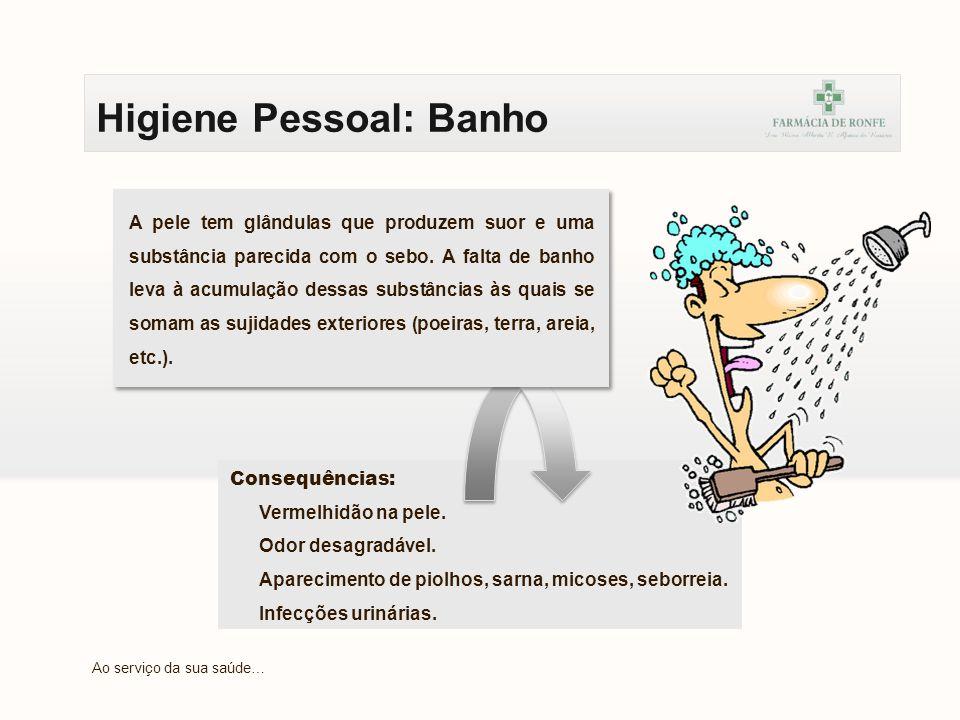 Higiene Pessoal: Cabelo VERDADEIRO.