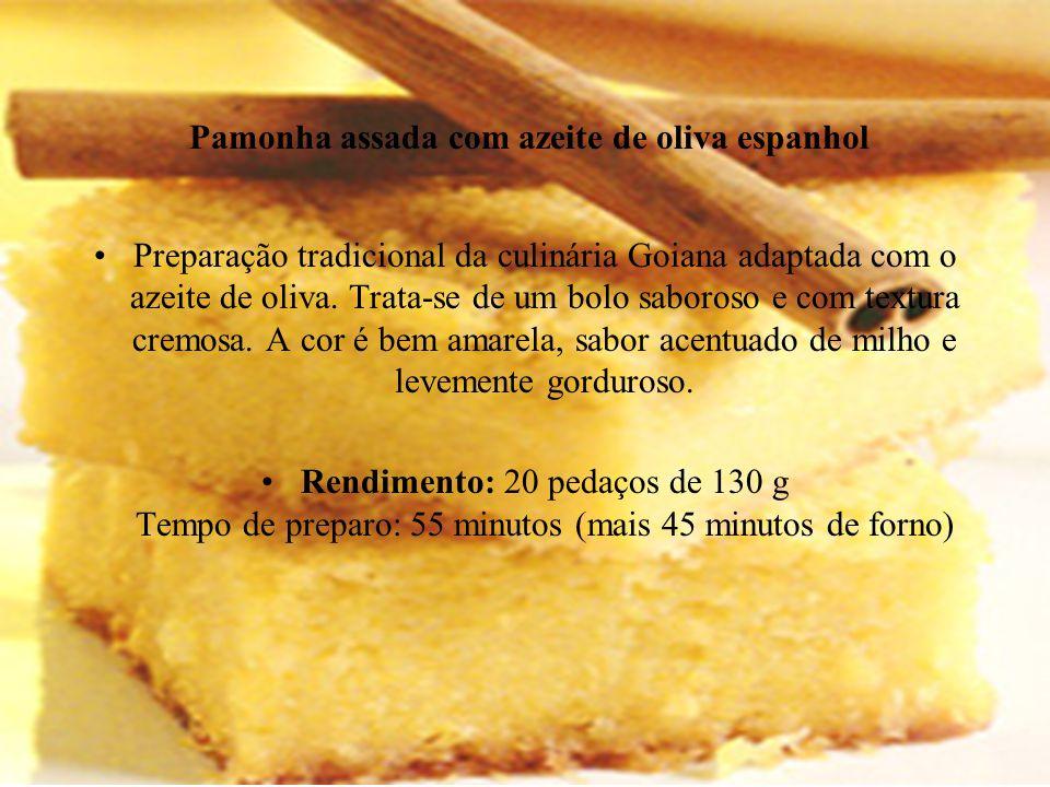 Pamonha assada com azeite de oliva espanhol Preparação tradicional da culinária Goiana adaptada com o azeite de oliva. Trata-se de um bolo saboroso e