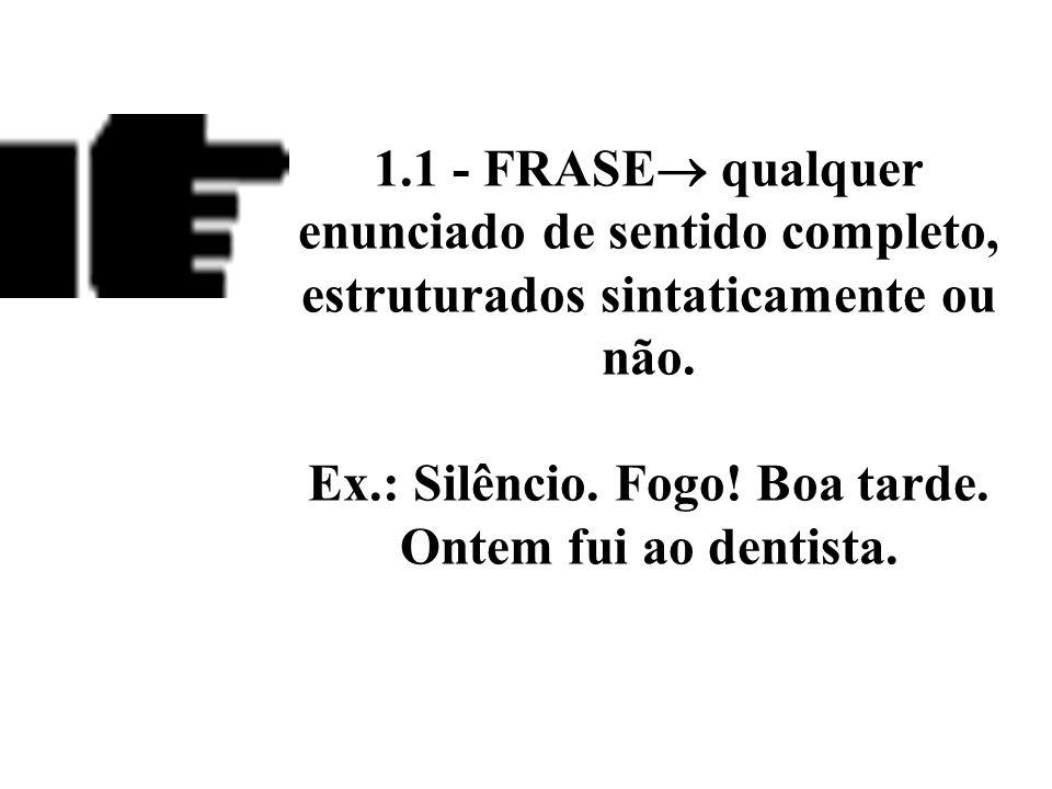 11.LUGAR exprime circunstância de lugar. onde.