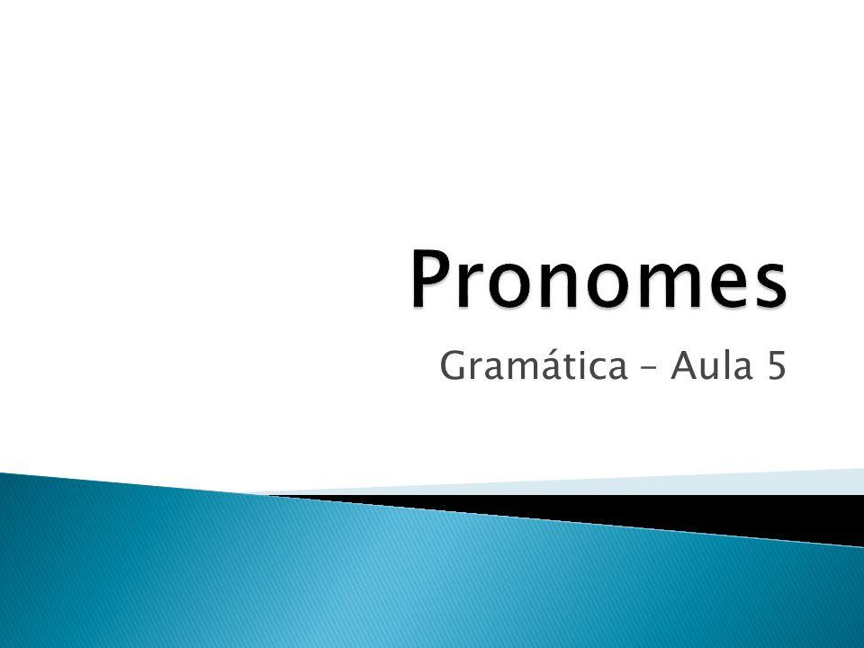 Gramática – Aula 5