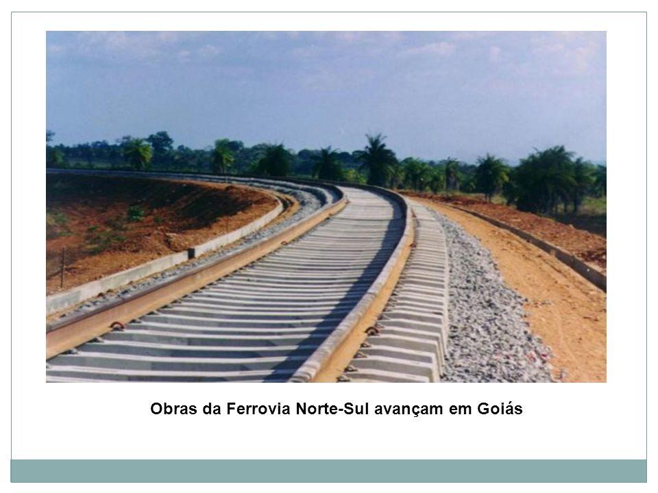 Obras da Ferrovia Norte-Sul avançam em Goiás