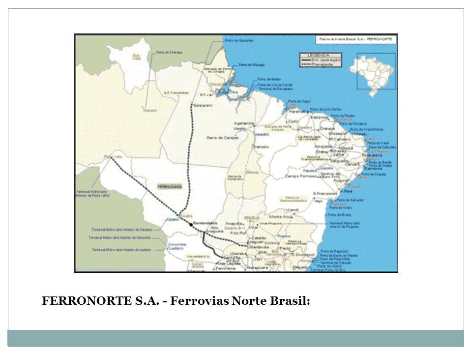 FERRONORTE S.A. - Ferrovias Norte Brasil: