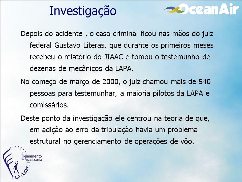 Investigação Depois do acidente, o caso criminal ficou nas mãos do juiz federal Gustavo Literas, que durante os primeiros meses recebeu o relatório do