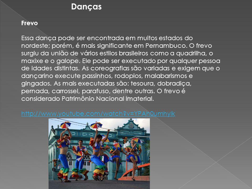 Danças Frevo Essa dança pode ser encontrada em muitos estados do nordeste; porém, é mais significante em Pernambuco. O frevo surgiu da união de vários