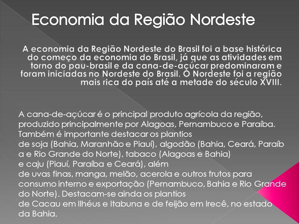 A cana-de-açúcar é o principal produto agrícola da região, produzido principalmente por Alagoas, Pernambuco e Paraíba. Também é importante destacar os