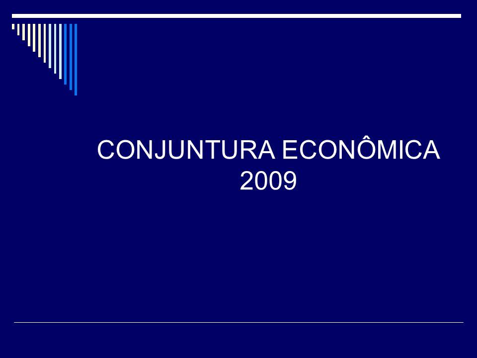 CONJUNTURA ECONÔMICA 2009