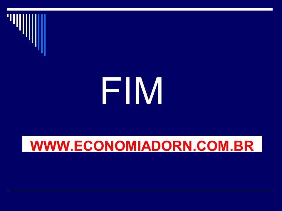 WWW.ECONOMIADORN.COM.BR FIM