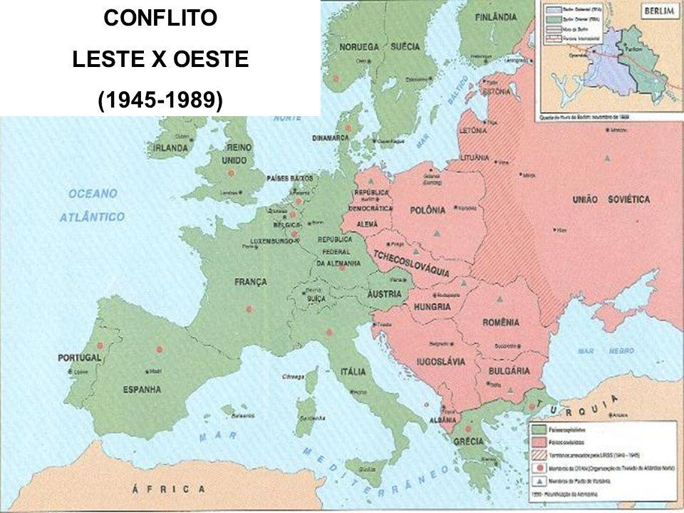CONFLITO LESTE X OESTE (1945-1989)