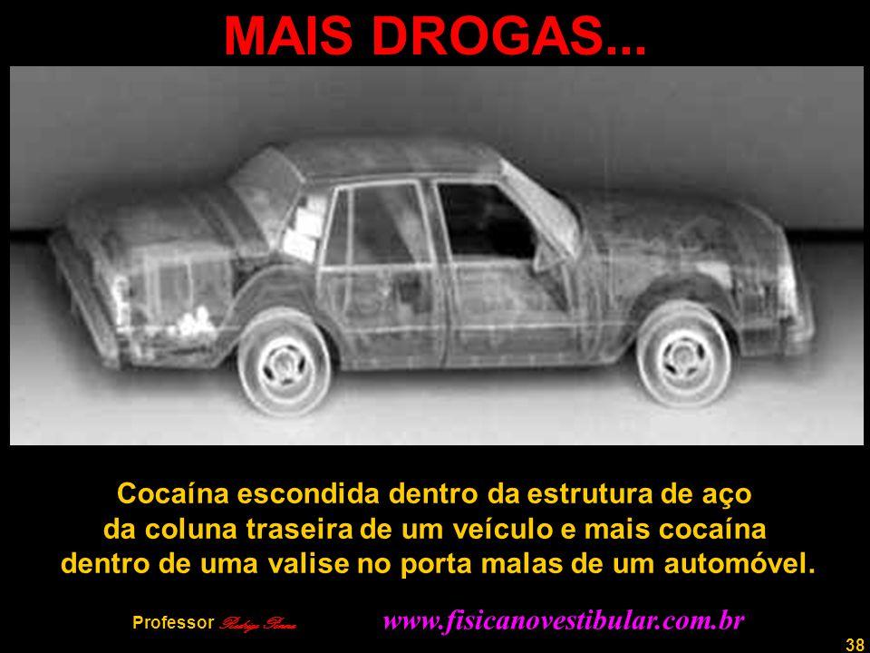 38 MAIS DROGAS... Cocaína escondida dentro da estrutura de aço da coluna traseira de um veículo e mais cocaína dentro de uma valise no porta malas de