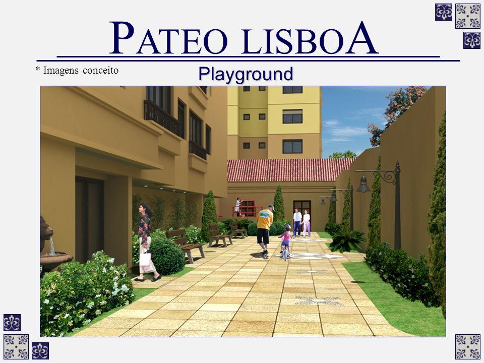 Playground P ATEO LISBO A * Imagens conceito