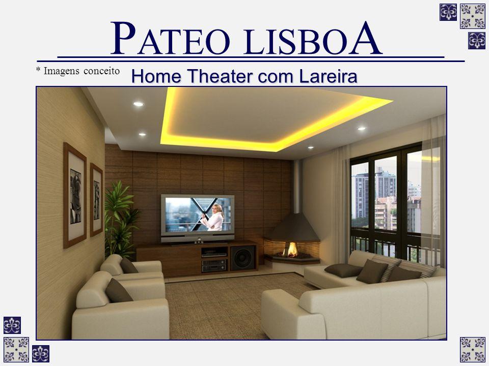 Home Theater com Lareira P ATEO LISBO A * Imagens conceito