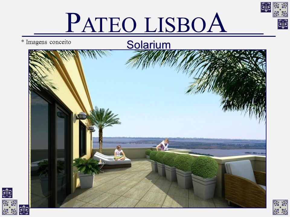 Solarium P ATEO LISBO A * Imagens conceito