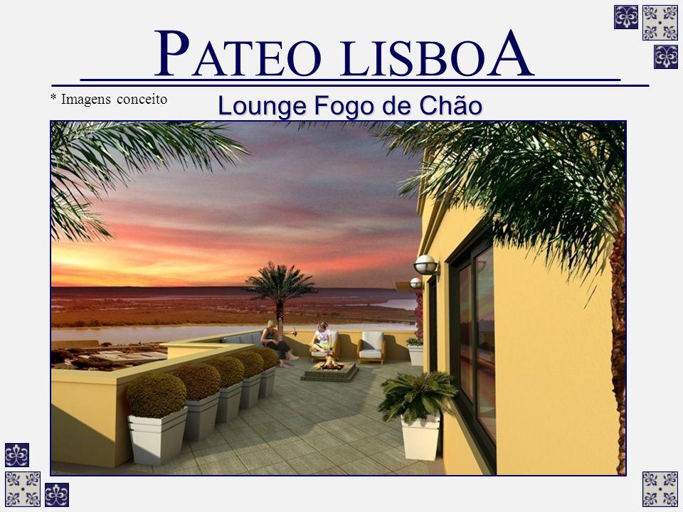 Lounge Fogo de Chão P ATEO LISBO A * Imagens conceito