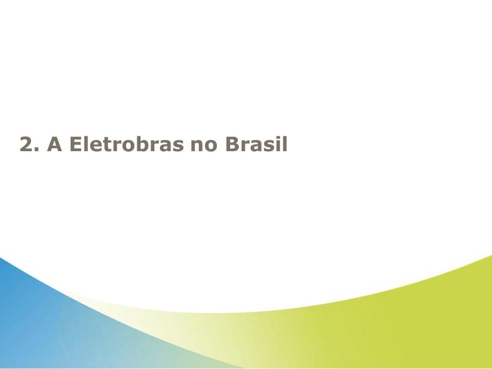 2. A Eletrobras no Brasil