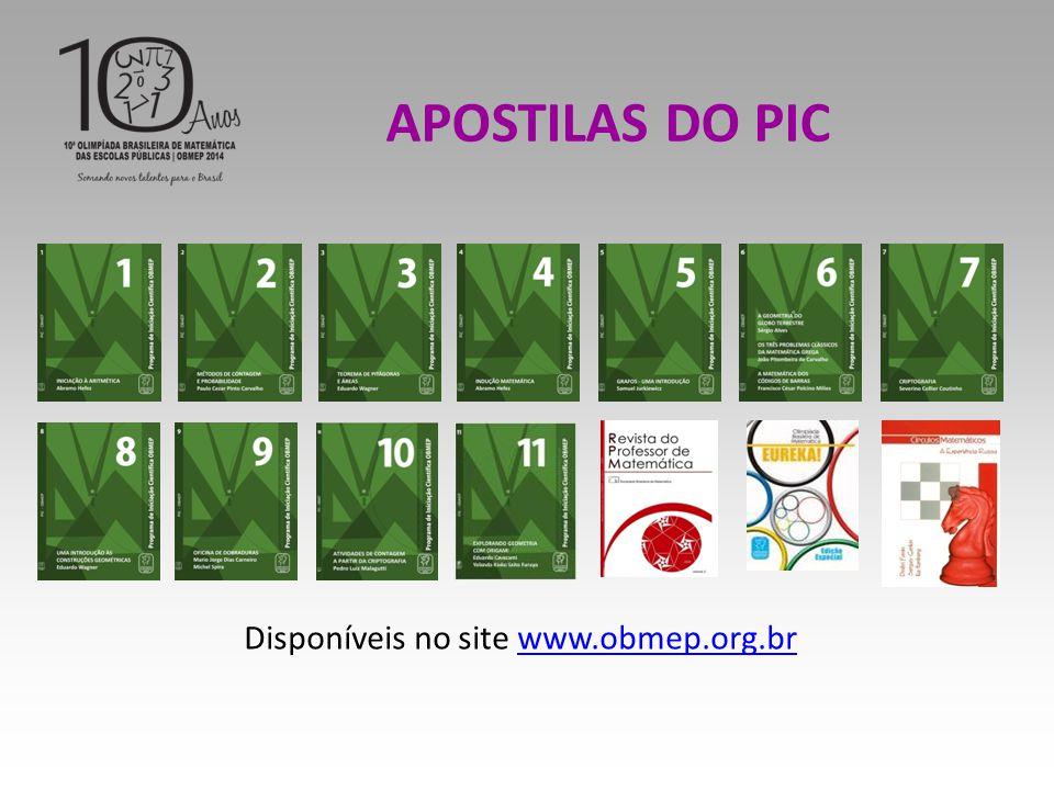 APOSTILAS DO PIC Disponíveis no site www.obmep.org.brwww.obmep.org.br