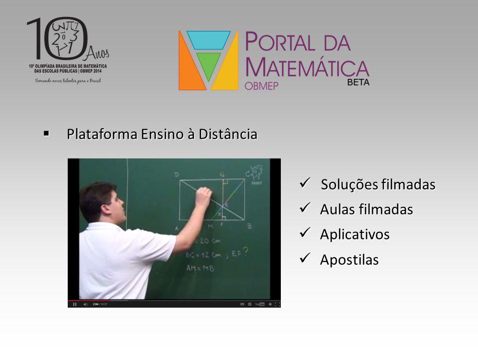  Plataforma Ensino à Distância Soluções filmadas Soluções filmadas Aulas filmadas Aulas filmadas Aplicativos Aplicativos Apostilas Apostilas