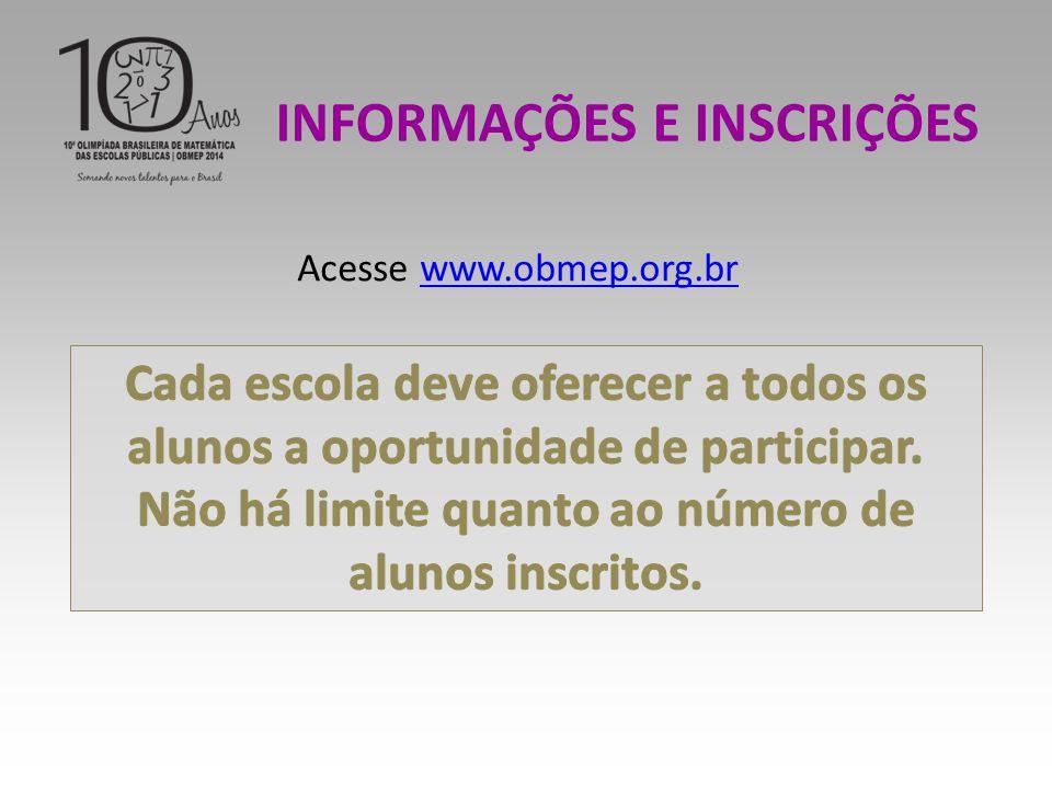 Acesse www.obmep.org.brwww.obmep.org.br INFORMAÇÕES E INSCRIÇÕES
