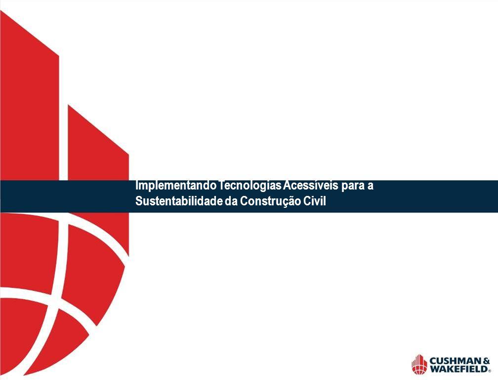 11 Prédios Brasileiros registrados no US Green Building Fonte: Web Page do USGBC em 28/06/2007