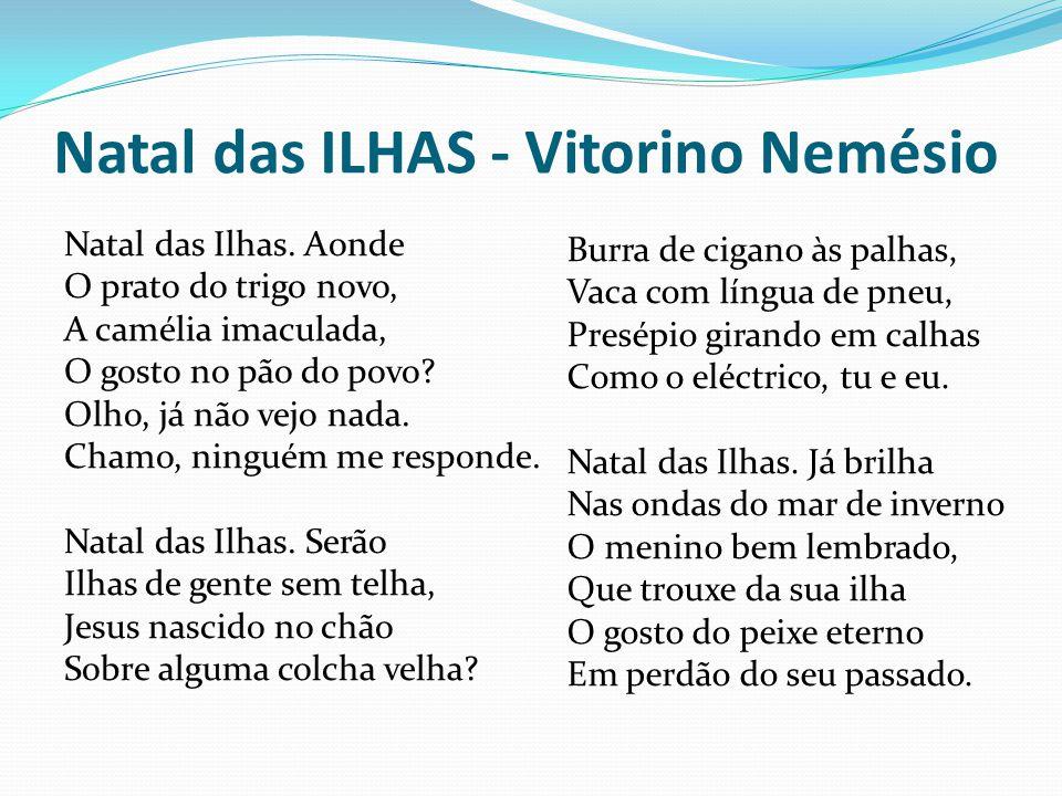 Natal das ILHAS - Vitorino Nemésio Natal das Ilhas.