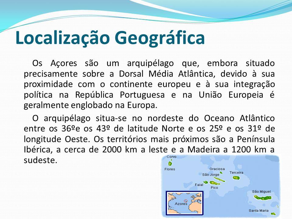 Localização Geográfica Os Açores são um arquipélago que, embora situado precisamente sobre a Dorsal Média Atlântica, devido à sua proximidade com o continente europeu e à sua integração política na República Portuguesa e na União Europeia é geralmente englobado na Europa.