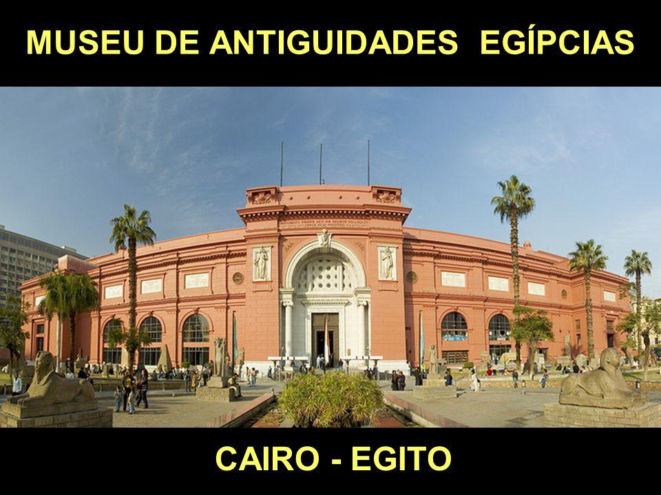 MUSEU DE ANTIGUIDADES EGÍPCIAS CAIRO - EGITO