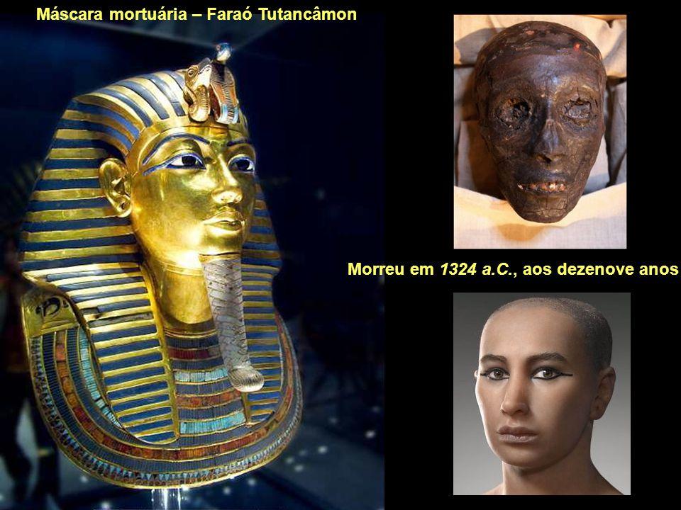 Máscara mortuária – Faraó Tutancâmon Morreu em 1324 a.C., aos dezenove anos
