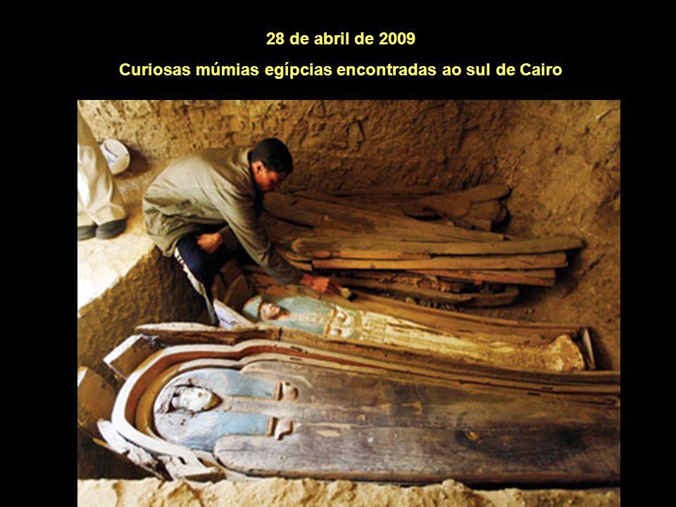 28 de abril de 2009 Curiosas múmias egípcias encontradas ao sul de Cairo