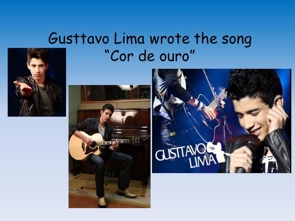 "Gusttavo Lima wrote the song ""Cor de ouro"""