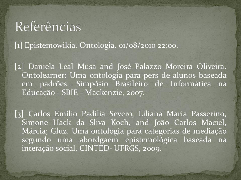 [1] Epistemowikia. Ontologia. 01/08/2010 22:00.