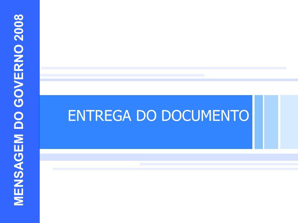 10 EXEMPLOS MENSAGEM DO GOVERNO 2008 ENTREGA DO DOCUMENTO