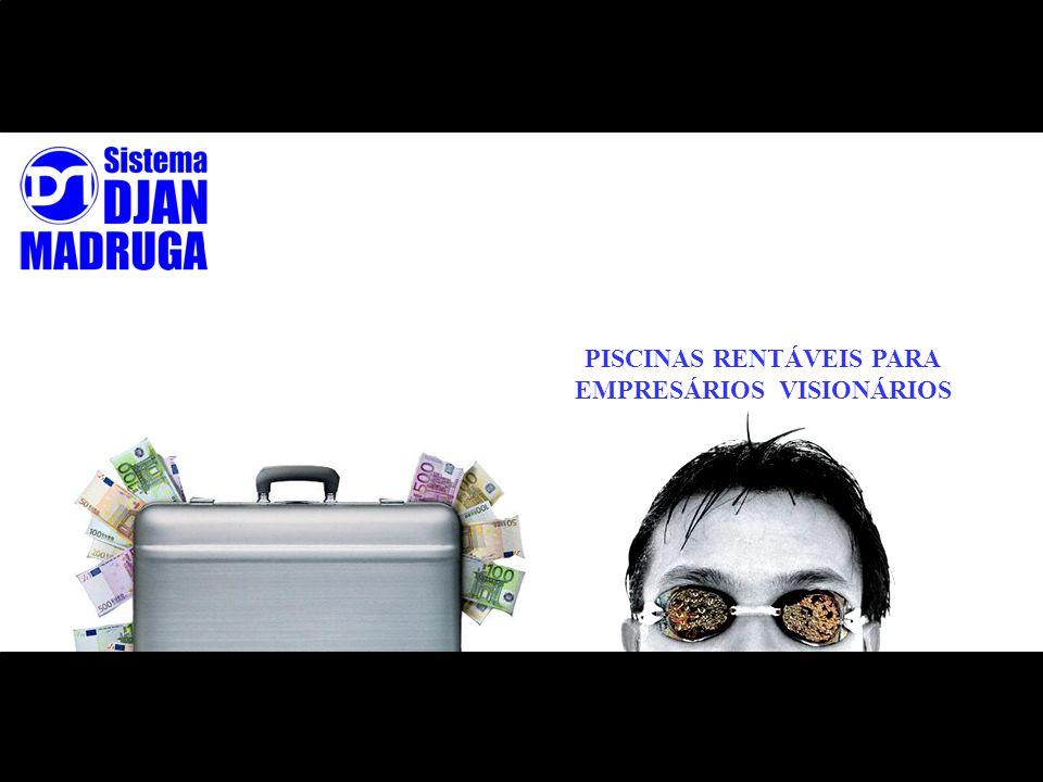 PISCINAS RENTÁVEIS PARA EMPRESÁRIOS VISIONÁRIOS