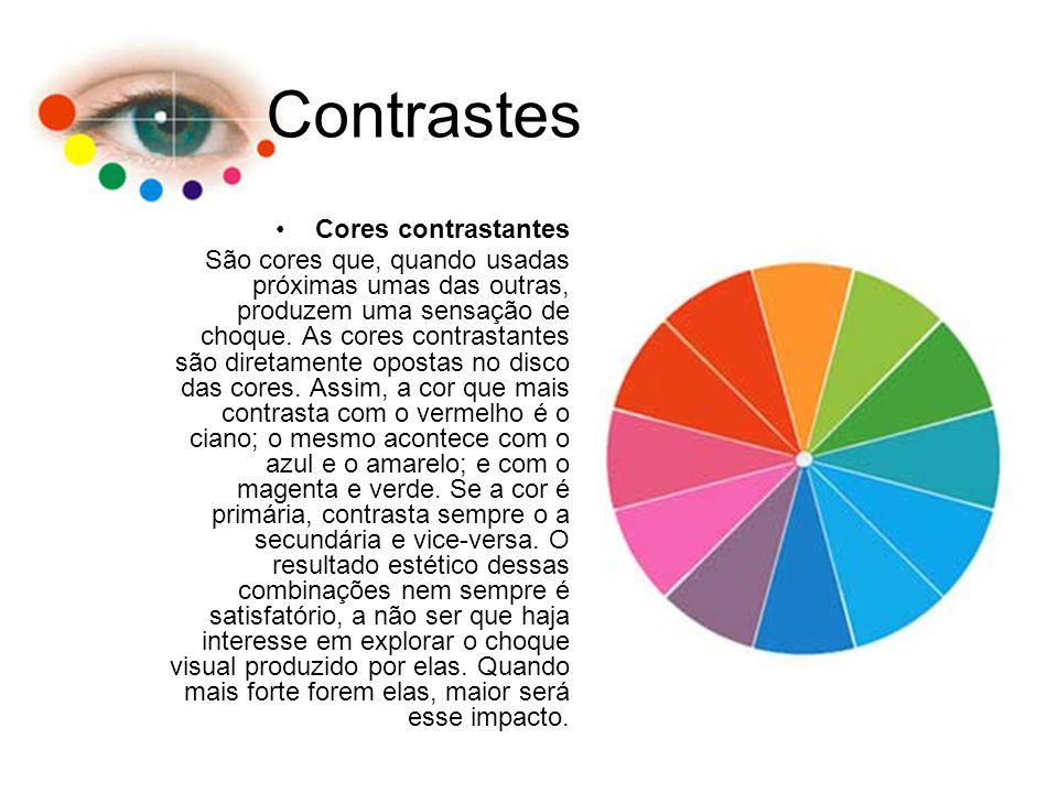 Contrastes Cores contrastantes São cores que, quando usadas próximas umas das outras, produzem uma sensação de choque. As cores contrastantes são dire
