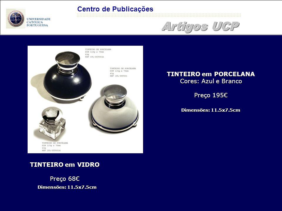 Centro de Publicações TINTEIRO em VIDRO Preço 68€ TINTEIRO em PORCELANA Cores: Azul e Branco Preço 195€ Dimensões: 11.5x7.5cm