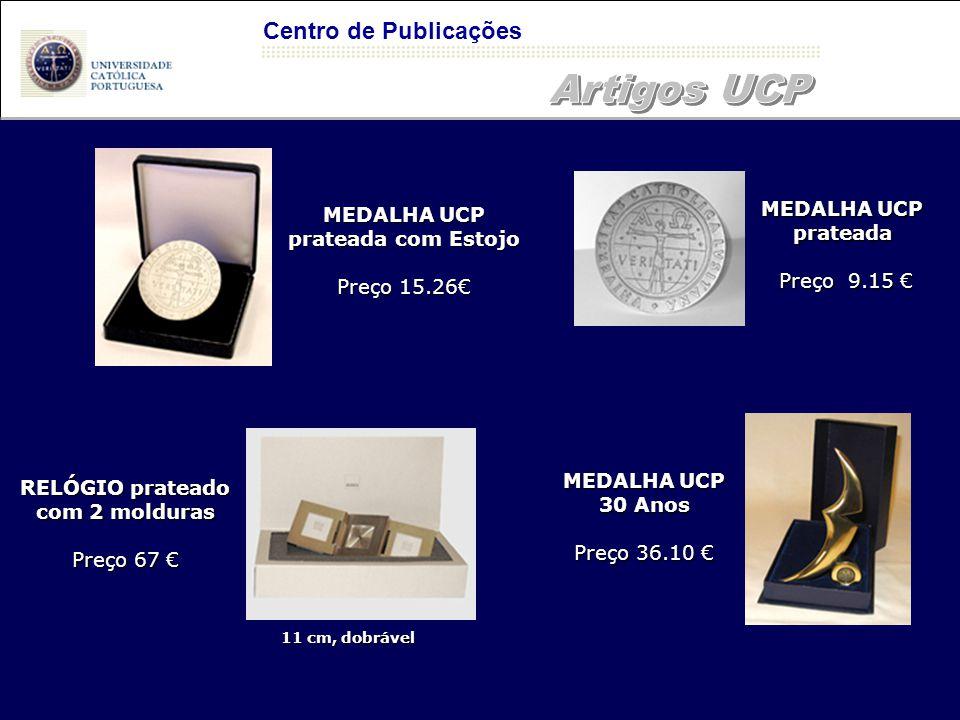Centro de Publicações Artigos à venda na Papelaria Horário de 2ª a 6ª das 9h às 18h Contactos Email livraria@lisboa.ucp.ptlivraria@lisboa.ucp.pt Encomendas internas cferreira@lisboa.ucp.ptcferreira@lisboa.ucp.pt UCP - Campus de Lisboa - Edifício da Biblioteca - Piso 0 – Tel.+351217214021 Livraria Horário de 2ª a 6ª das 9:15h às 18:30h Sábados das 9h às 12h
