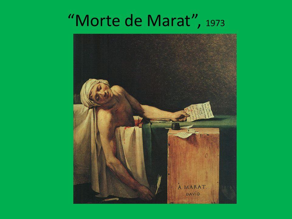"""""""Morte de Marat"""", 1973"""