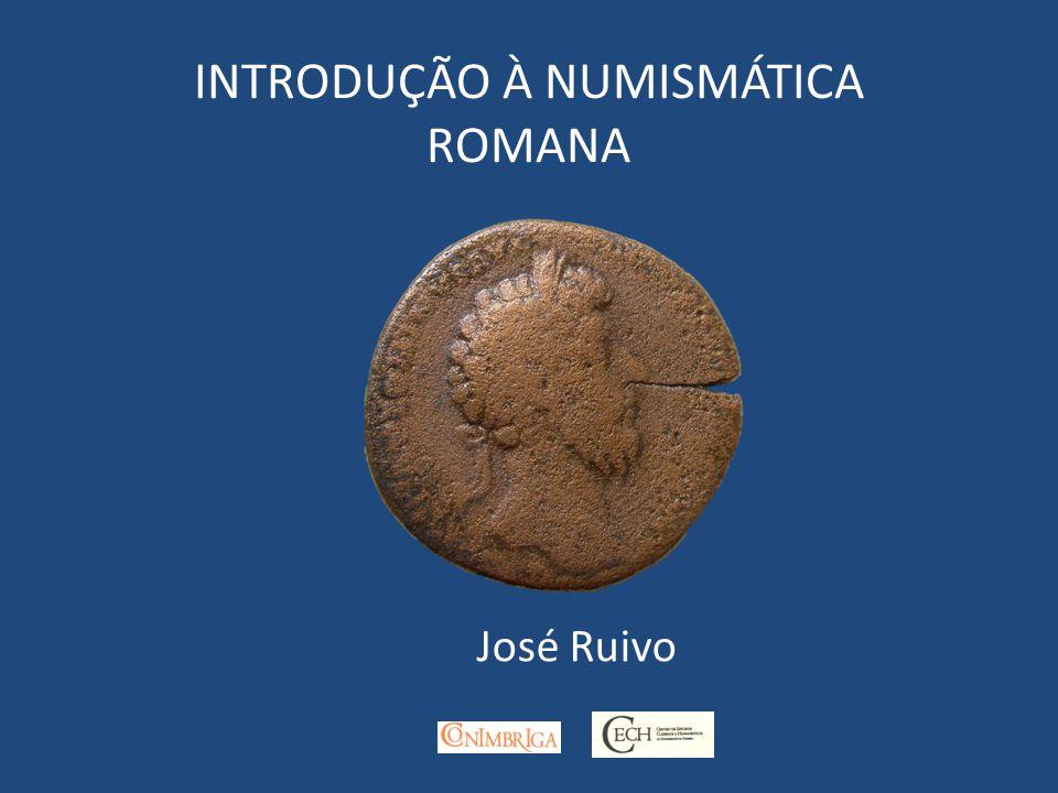 INTRODUÇÃO À NUMISMÁTICA ROMANA José Ruivo
