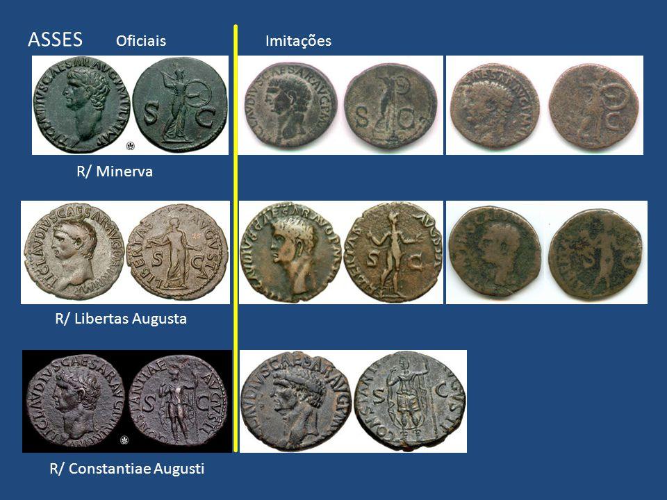 R/ Minerva R/ Libertas Augusta R/ Constantiae Augusti ASSES Oficiais Imitações