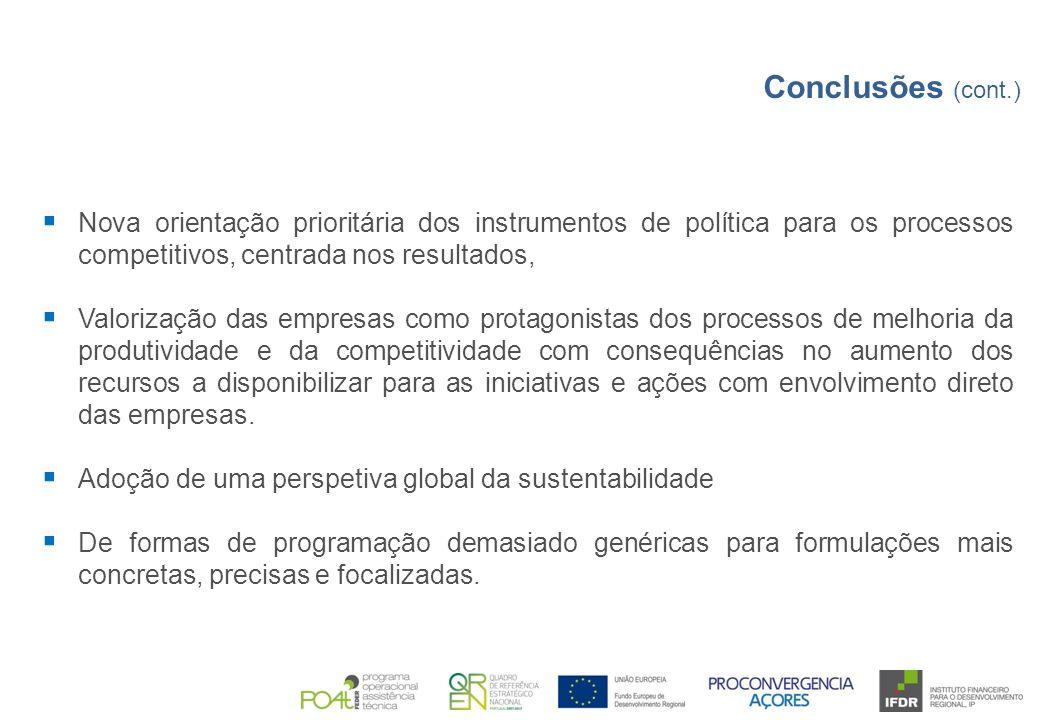  Nova orientação prioritária dos instrumentos de política para os processos competitivos, centrada nos resultados,  Valorização das empresas como pr