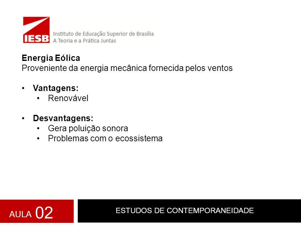 ESTUDOS DE CONTEMPORANEIDADE Energia eólica AULA 02