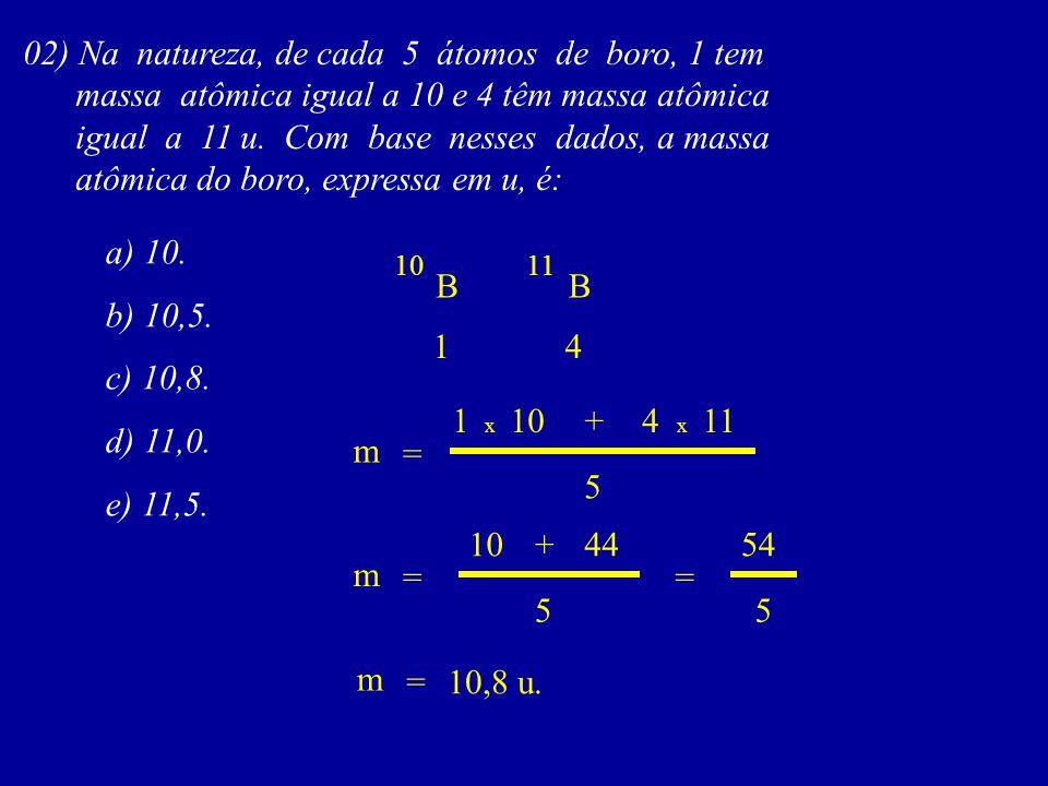 23 02) 3,0 x 10 moléculas de certa substância A têm massa igual à 14g.
