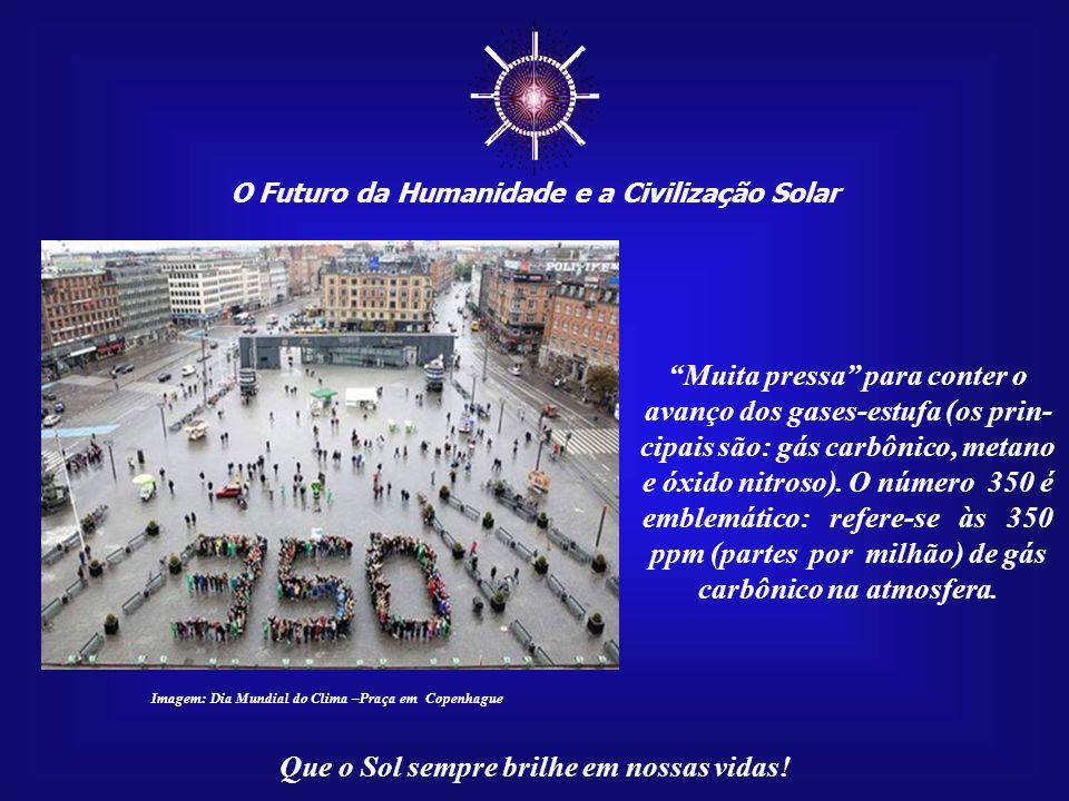 """☼ O Futuro da Humanidade e a Civilização Solar Que o Sol sempre brilhe em nossas vidas! """"Muita pressa"""" para que a Humanidade saia de seu sono letárgic"""