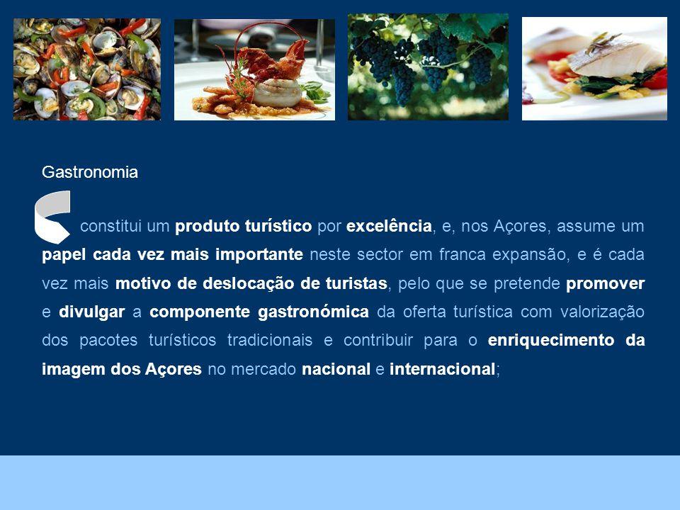 Foto: João Melo – Direcção Regional do Ambiente. Gastronomia constitui um produto turístico por excelência, e, nos Açores, assume um papel cada vez ma