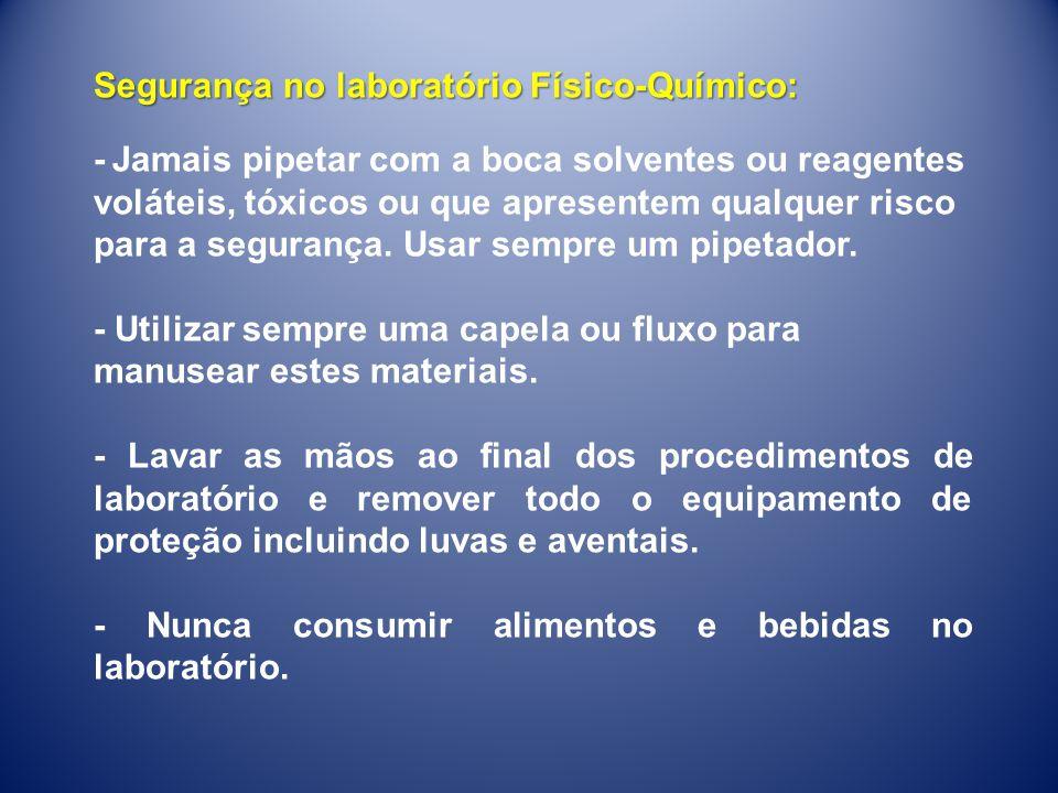 - Utilização de Equipamentos de proteção individual (Jaleco, óculos de proteção, sapato de segurança).