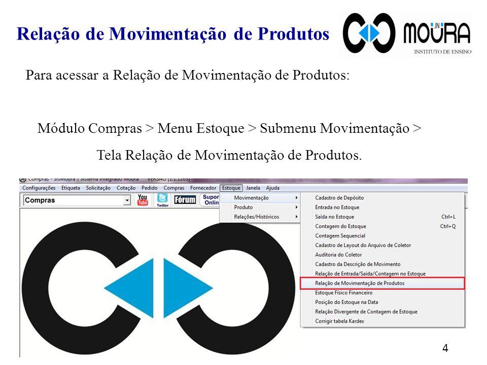 Para relacionar os produtos que não tiveram movimentação nesta aba, marque a opção Adicionar todos Produtos sem movimento .