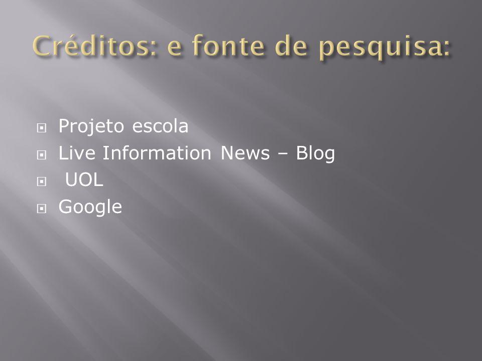  Projeto escola  Live Information News – Blog  UOL  Google