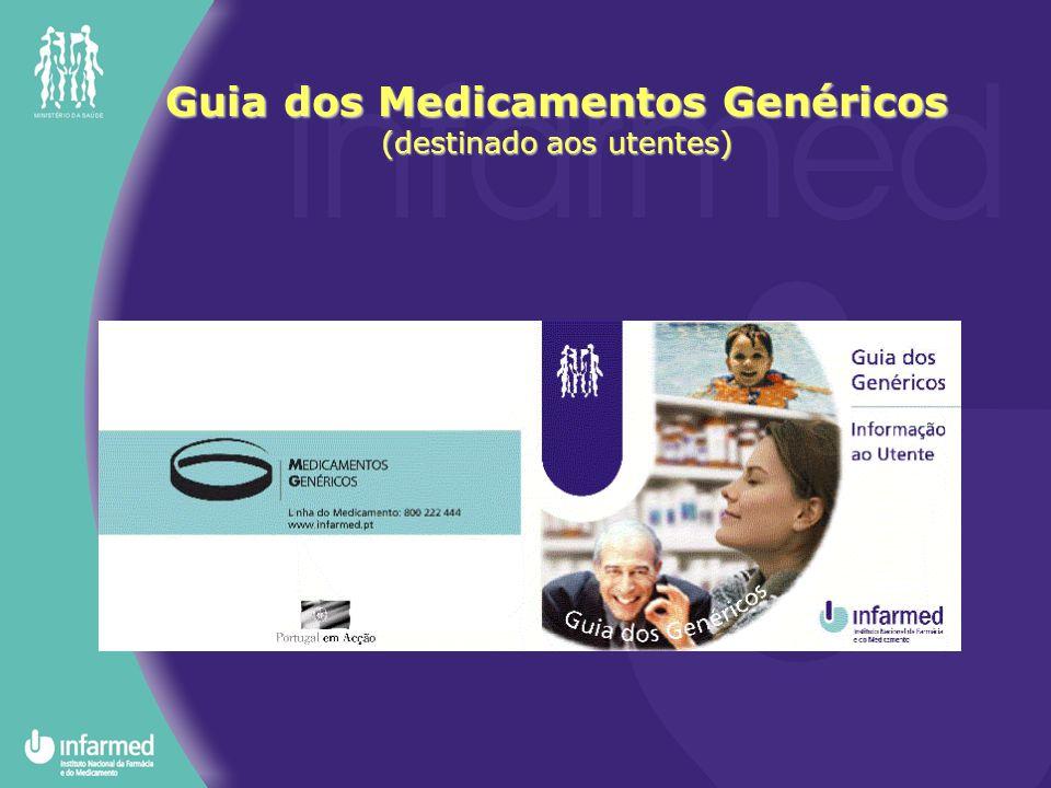 Guia dos Medicamentos Genéricos (destinado aos utentes)