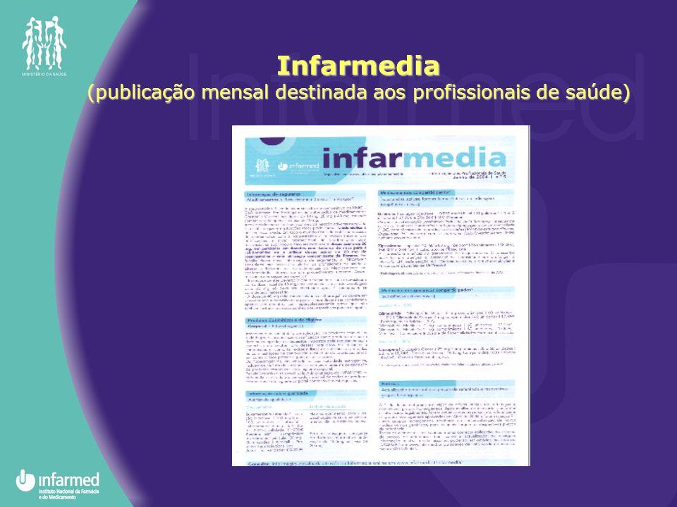 Infarmedia (publicação mensal destinada aos profissionais de saúde)