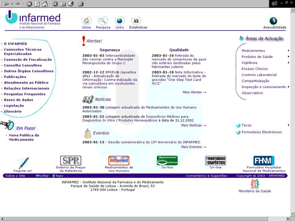 Medicamentos de A a Z  Fonte de informação sobre Medicamentos Genéricos  Outros suportes à campanha de esclarecimento e promoção dos Medicamentos Genéricos  Guia dos Genéricos  Guia dos Preços de Referência  Disponíveis on-line http://www.infarmed.pt Bases de Dados Electrónicas (BDE's)