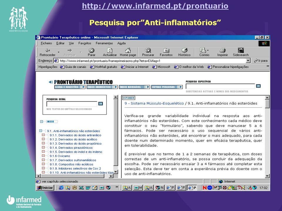 http://www.infarmed.pt/prontuario http://www.infarmed.pt/prontuario Pesquisa por Anti-inflamatórios