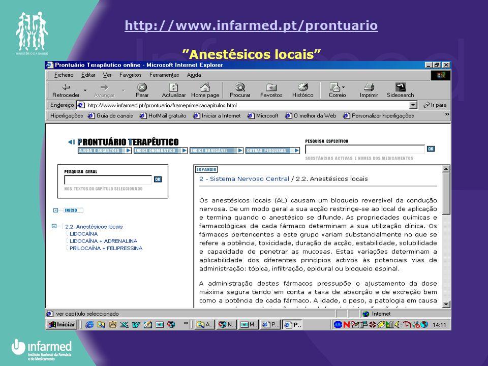 """http://www.infarmed.pt/prontuario http://www.infarmed.pt/prontuario """"Anestésicos locais"""""""